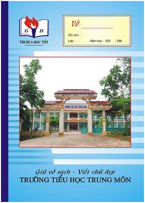 Mẫu in vở học sinh trường tiểu học Trung Môn